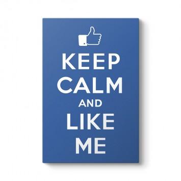 Keep Calm And Like Me Tablosu