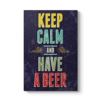 Keep Calm And Have a Beer I Tablosu