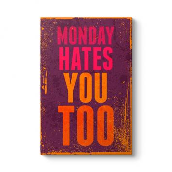 Monday Hates Tablosu