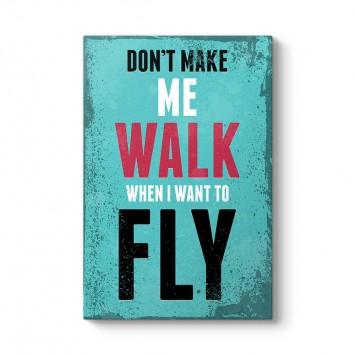 Walk Fly Tablosu