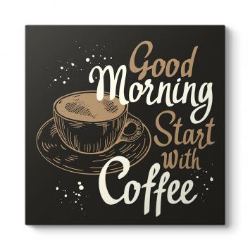 Güne Kahve İle Başla Tablosu