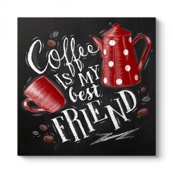 En Sevdiğim Arkadaşım Kahve Tablosu