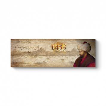 Fatih Sultan Mehmet 1453 Tablosu