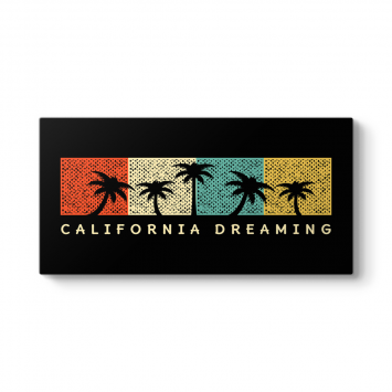 California Dreaming  Tablosu